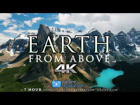 """7 HOUR 4K DRONE FILM: """"Earth from Above"""" + Music by Nature Relaxation™ (Ambient AppleTV Style)"""