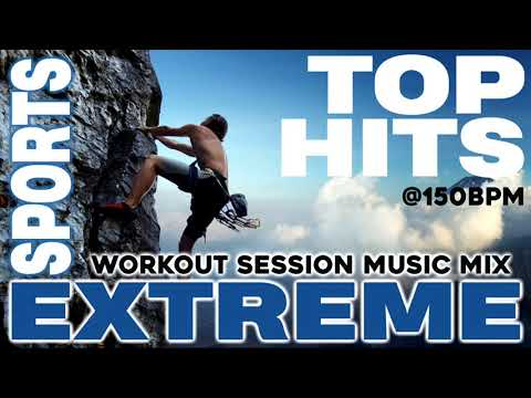 Top Hits For Extreme Sports (Mixed Compilation for Fitness & Workout @150 Bpm)