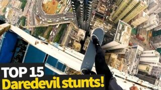 Top 15 Scary Daredevil Stunts – These people are crazy!